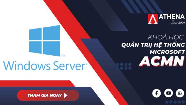 Quản trị hệ thống Microsoft ACMN