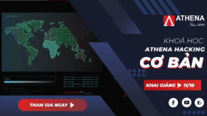 Khóa học Athena Hacking Cơ Bản