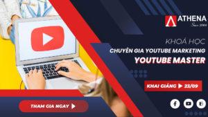 Khóa học Youtube Master