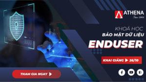 Khóa học Bảo mật dữ liệu cho Enduser