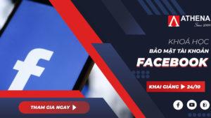 Khóa học Bảo mật tài khoản Facebook
