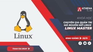 Khóa học quản trị hệ thống mã nguồn mở Linux Linux Master