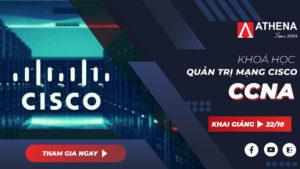 Khóa học Quản trị mạng Cisco CCNA